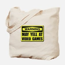 Warning Yell At Video Games Tote Bag
