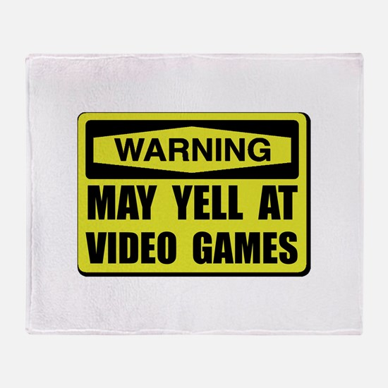 Warning Yell At Video Games Throw Blanket