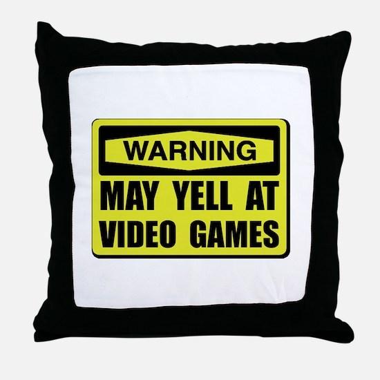Warning Yell At Video Games Throw Pillow