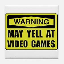 Warning Yell At Video Games Tile Coaster