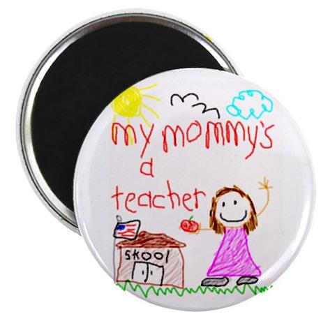 """Teacher Mommy! 2.25"""" Magnet (10 pack)"""