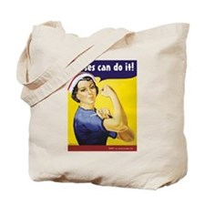 Nurses Can Do it! Tote Bag