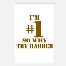 I'm #1 So Why Try Harder Postcards (Package of 8)