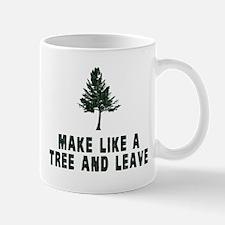 Make Like a Tree and Leave Mugs