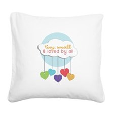 Loved By All Square Canvas Pillow