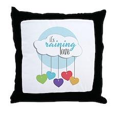 Its Raining Love Throw Pillow