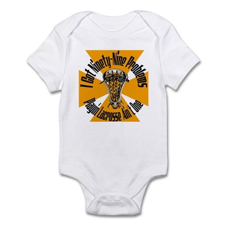 Lacrosse 99 Problems Infant Bodysuit