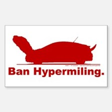 Ban Hypermiling - Rectangle Decal