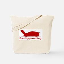 Ban Hypermiling - Tote Bag