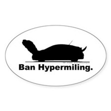 Ban Hypermiling - Oval Decal