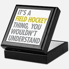 Its A Field Hockey Thing Keepsake Box