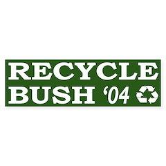 Recycle Bush '04 (bumper sticker)