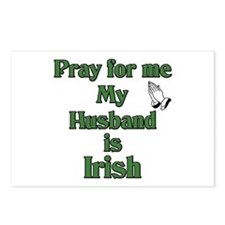 Pray For Me My Husband Is Iri Postcards (Package o