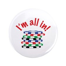 "Im All In! 3.5"" Button (100 pack)"