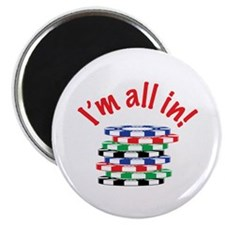 Im All In! Magnets