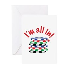 Im All In! Greeting Cards