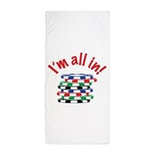 Im All In! Beach Towel