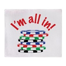 Im All In! Throw Blanket