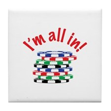Im All In! Tile Coaster