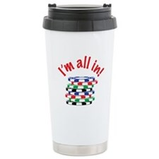 Im All In! Travel Mug