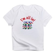 Im All In! Infant T-Shirt