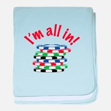 Im All In! baby blanket