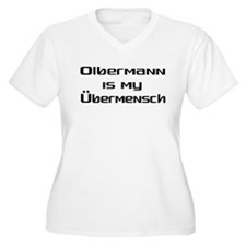Olbermann is my Ubermensch T-Shirt