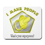 I make People Mousepad