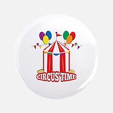 """Circus Time 3.5"""" Button"""