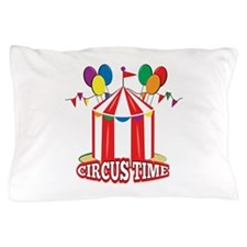 Circus Time Pillow Case