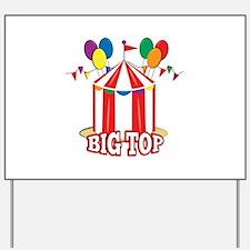 Big Top Tent Yard Sign