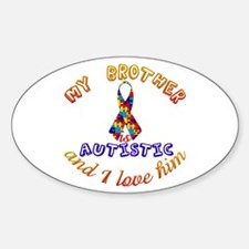 Autistic Brother Oval Decal
