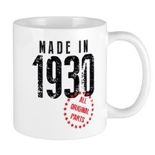 Made In 1930 All Original Parts Mugs