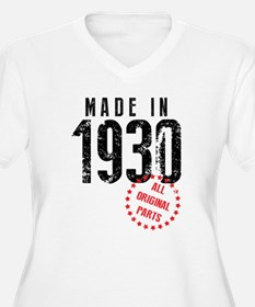 Made In 1930 All Original Parts Plus Size T-Shirt