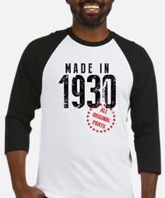 Made In 1930 All Original Parts Baseball Jersey