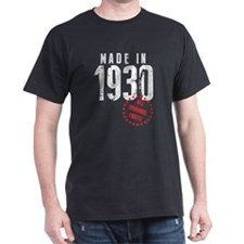 Made In 1930 All Original Parts T-Shirt