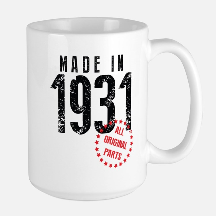 Made In 1931 All Original Parts Mugs