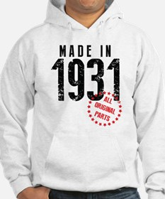 Made In 1931 All Original Parts Hoodie