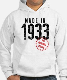 Made In 1933 All Original Parts Hoodie