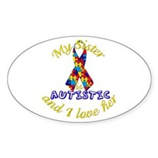 Autistic Sister Oval Decal