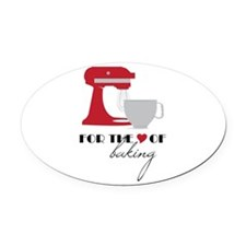 Love Of Baking Oval Car Magnet