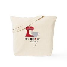Love Of Baking Tote Bag