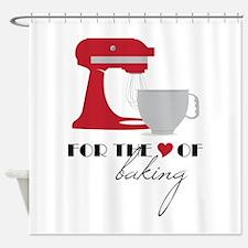 Love Of Baking Shower Curtain