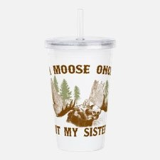 A Moose Once Bit My Sister Acrylic Double-wall Tum