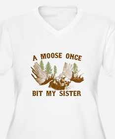 A Moose Once Bit My Sister Plus Size T-Shirt