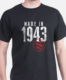 Made In 1943, All Original Parts T-Shirt