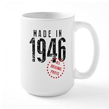 Made In 1946, All Original Parts Mugs
