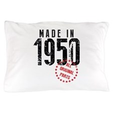 Made In 1950, All Original Parts Pillow Case