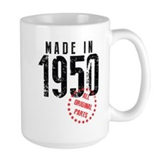 Made In 1950, All Original Parts Mugs