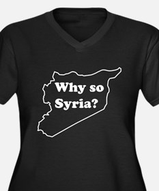 Why so Syria Plus Size T-Shirt